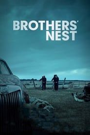 Brothers' Nest streaming vf