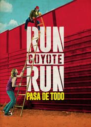 Run Coyote Run streaming vf