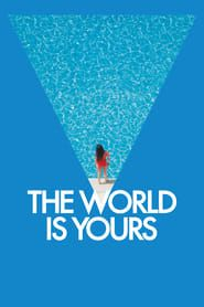 The World Is Yours streaming vf