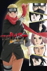 The Last: Naruto the Movie streaming vf