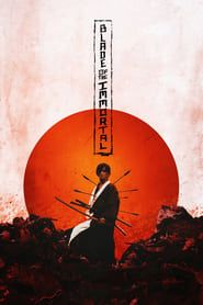 Blade of the Immortal streaming vf