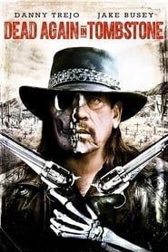 Dead Again in Tombstone streaming vf