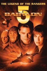 Babylon 5: The Legend of the Rangers - To Live and Die in Starlight streaming vf