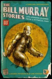 The Bill Murray Stories: Life Lessons Learned from a Mythical Man streaming vf