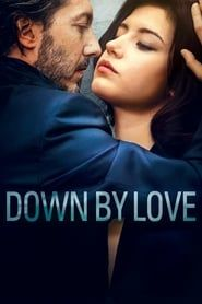 Down by Love streaming vf