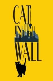 Cat in the Wall streaming vf
