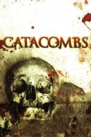 Catacombs streaming vf