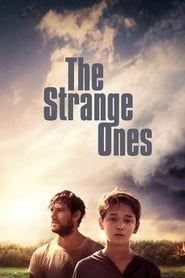 The Strange Ones streaming vf