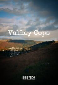 Valley Cops streaming vf