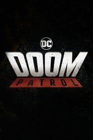 Doom Patrol streaming vf