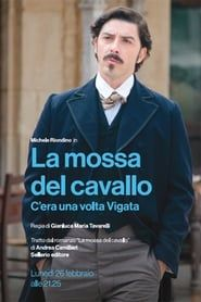 La mossa del cavallo - C'era una volta Vigata streaming vf