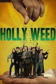 Holly Weed streaming vf