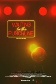 Waiting For The Punchline streaming vf