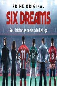 Six Dreams streaming vf
