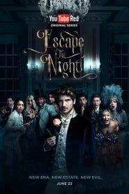 Escape the Night streaming vf