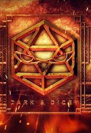 Dark & Dicey streaming vf