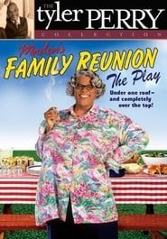 Madea's Family Reunion streaming vf