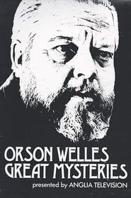 Orson Welles' Great Mysteries streaming vf