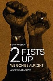 2 Fists Up streaming vf