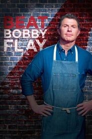 Beat Bobby Flay streaming vf