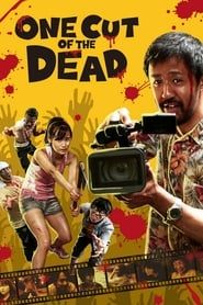 One Cut of the Dead streaming vf