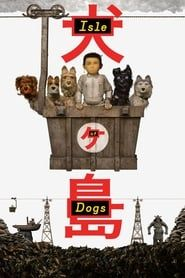 Isle of Dogs streaming vf