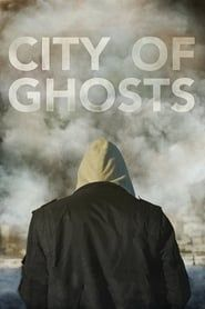City of Ghosts streaming vf