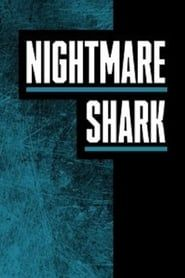 Nightmare Shark streaming vf