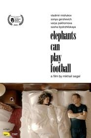 Elephants Can Play Football streaming vf