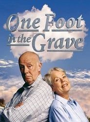 One Foot in the Grave streaming vf