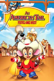 An American Tail: Fievel Goes West streaming vf
