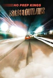 Street Outlaws: No Prep Kings streaming vf