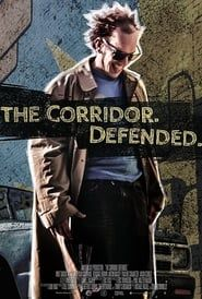 The Corridor Defended streaming vf