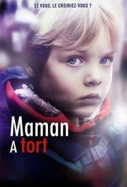 Maman a tort streaming vf