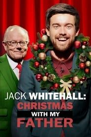 Jack Whitehall: Christmas with my Father streaming vf