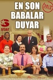 En Son Babalar Duyar streaming vf