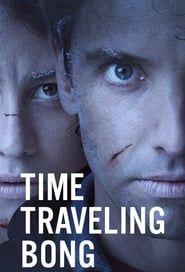 Time Traveling Bong streaming vf