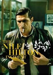 The Nile Hilton Incident streaming vf