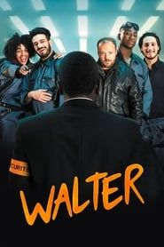 Walter streaming vf