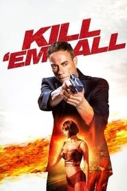Kill 'em All streaming vf