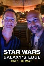 Star Wars: Galaxy's Edge - Adventure Awaits streaming vf