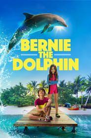 Bernie the Dolphin streaming vf