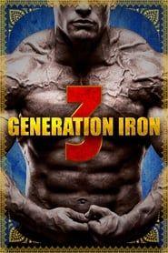 Generation Iron 3 streaming vf