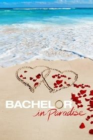 Bachelor in Paradise streaming vf