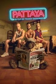 Good Guys Go to Heaven, Bad Guys Go to Pattaya streaming vf