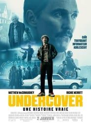 Undercover - Une histoire vraie  film complet