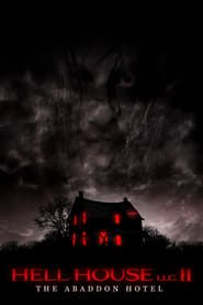 Hell House LLC II: The Abaddon Hotel streaming vf