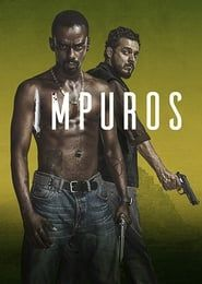 Impuros streaming vf