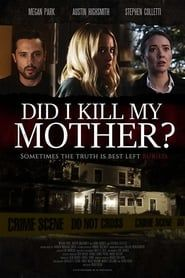 Did I Kill My Mother? streaming vf