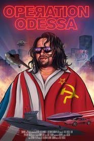 Operation Odessa streaming vf